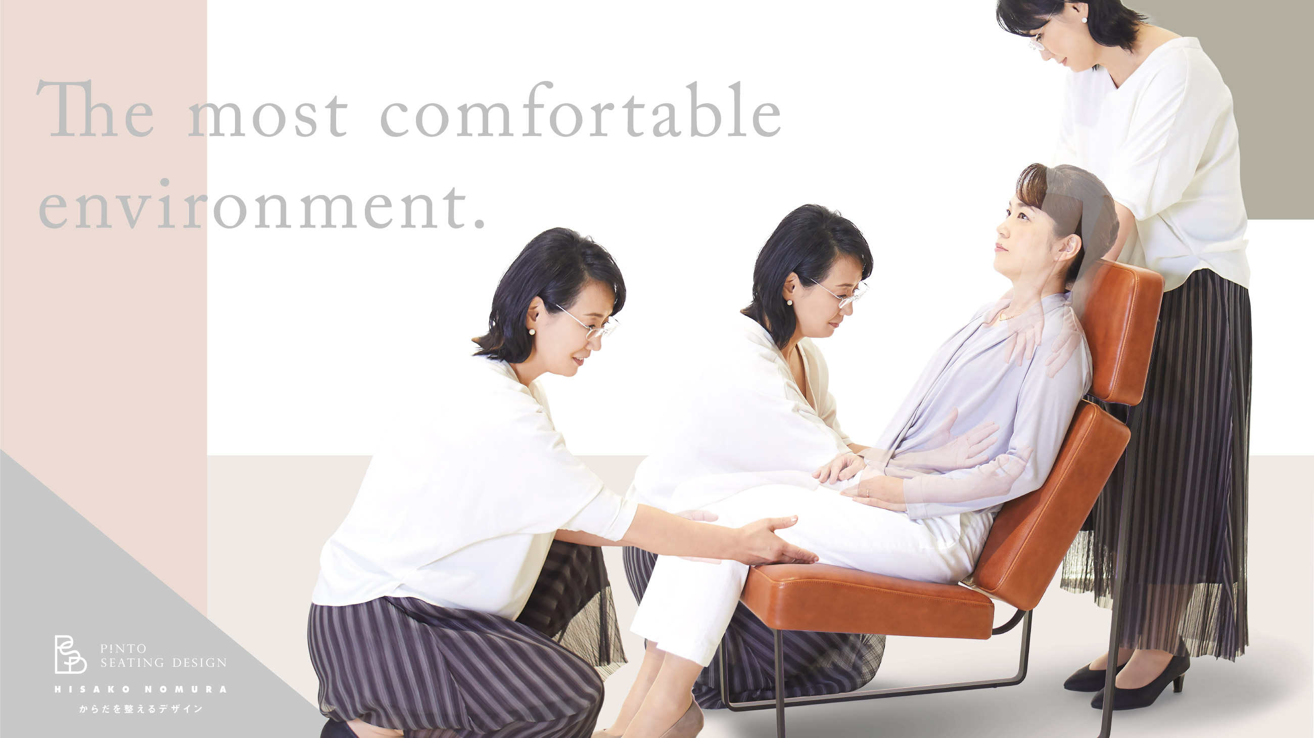 The most comfortable environment.